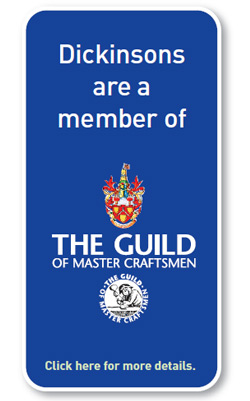 Dickinsons are a member of the The Guild of Master Craftsmen